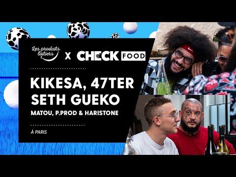 Youtube: KIKESA, Seth Gueko, 47Ter, Matou, P.Prod & Haristone #CheckFood