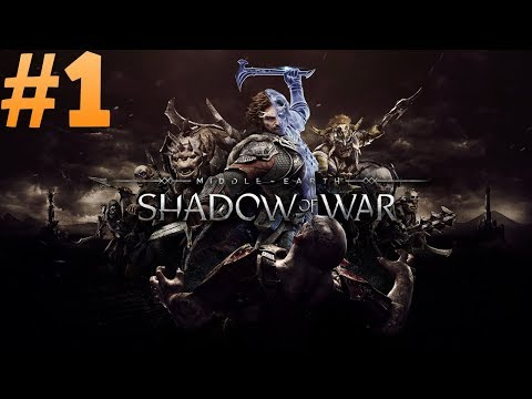 Let's Play Shadow of War  - Stealth focus Nemesis Difficulty Ep 1
