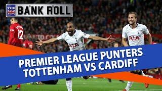 Tottenham vs Cardiff | Premier League Football Predictions | 06/10/18