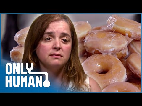 Woman Eats 46 Doughnuts Every Day | Eat Yourself Sexy | Only Human