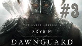 SKYRIM - серия 43 [Dawnguard #3. Лорд Вампир]