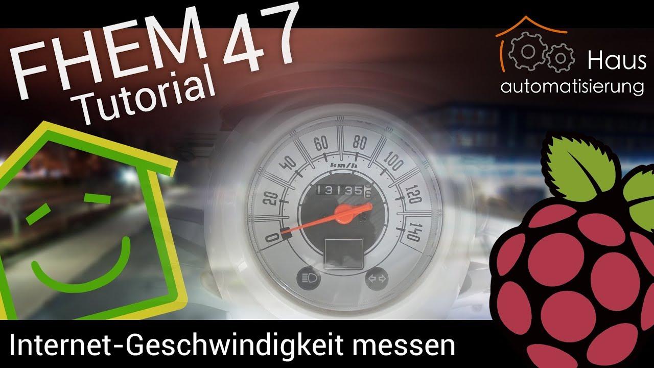 FHEM-Tutorial Part 47: Speedtest in FHEM integrieren | haus ...