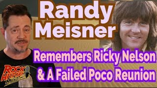 Randy Meisner Remember Old Friend Ricky Nelson & An Unsuccessful Poco Reunion