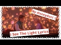 Download Tangled - I See The Light Lyrics MP3 song and Music Video
