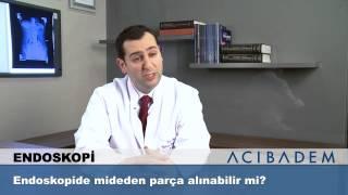 Endoskopide mideden parça alınabilir mi?