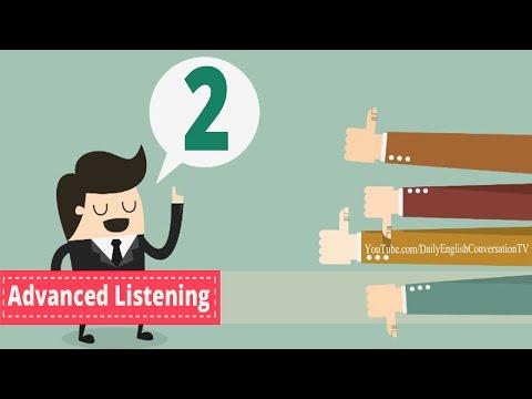 Advanced Listening English Conversation - Listening English Lesson 2