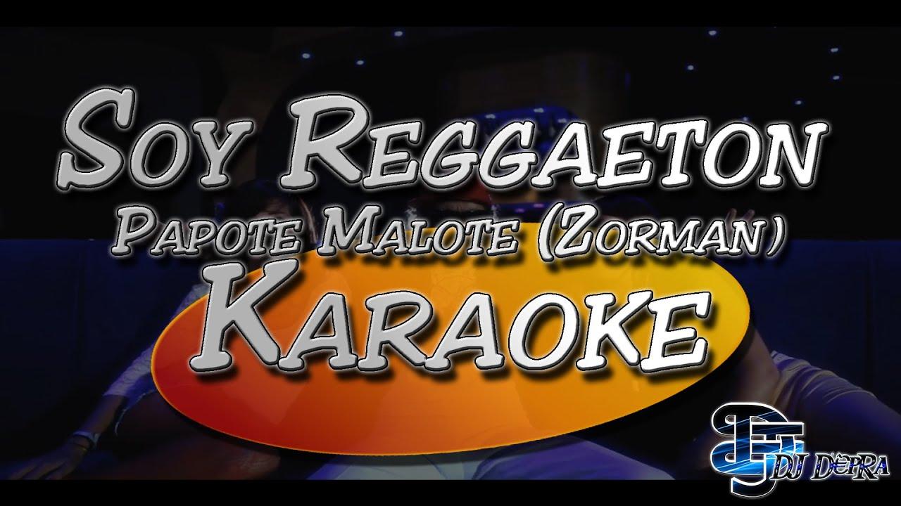 la cancion de papote malote soy reggaeton