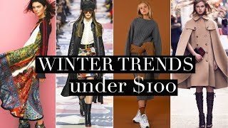Top 10 Winter Trends Under $100!