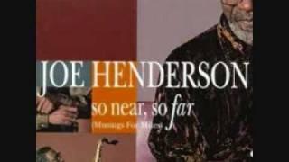 Joe Henderson - Miles Ahead