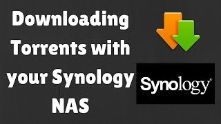 Downloading torrents with your Synology NAS