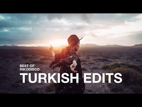 Best of RIKODISCO - Turkish Edits 2020