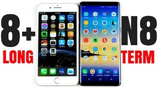 iPhone 8 Plus vs Galaxy Note 8 - Long Term Review