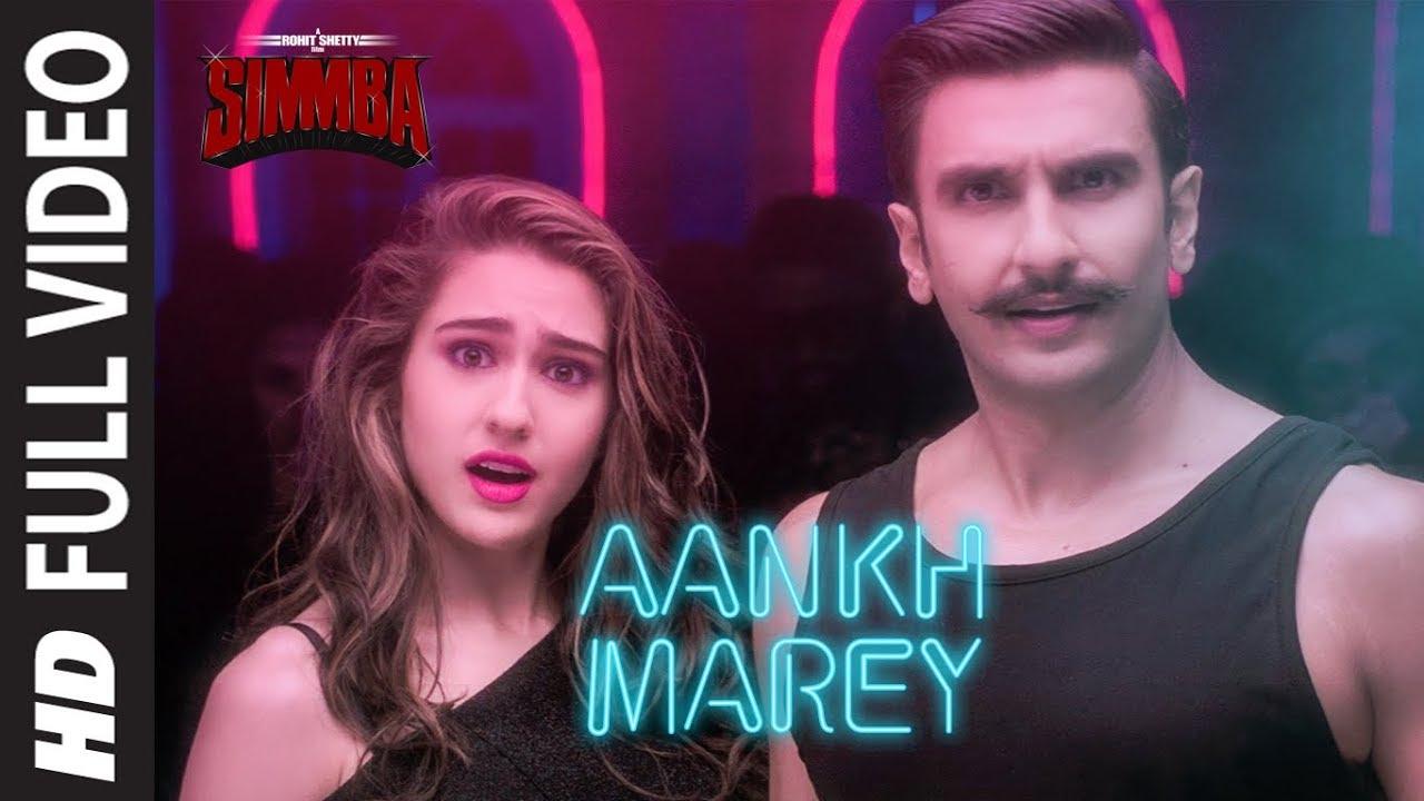 Download FULL VIDEO : Aankh Marey | SIMMBA | Ranveer Singh, Sara | Tanishk B,Mika Singh,Neha Kakkar,  Kumar S
