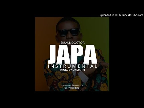 Instrumental: Small Doctor – Japa (Prod. By DJ Smith)