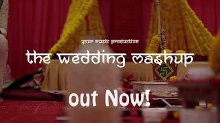 The Wedding Mashup - Your music production