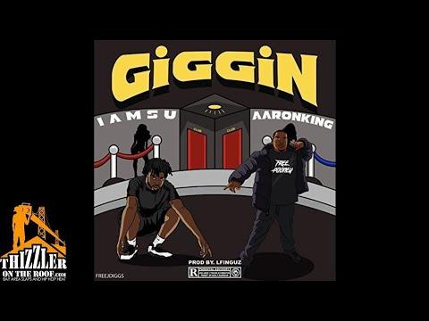 Aaron King x Iamsu - Giggin' [Prod. L-Finguz] [Exclusive]