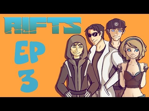 Rifts RPG Campaign Part 3