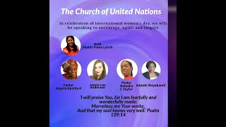 The Church of United Nations in celebration of International Women's Day with Pastor Fiona Lynch