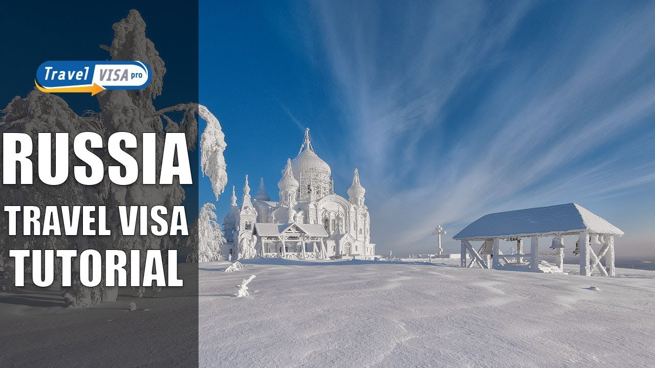 Russia Visa: How To Complete Russian Travel Visa Application Form
