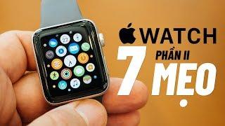 Thử ngay 7 mẹo và thủ thuật hay dành cho mọi Apple Watch | Phần 2