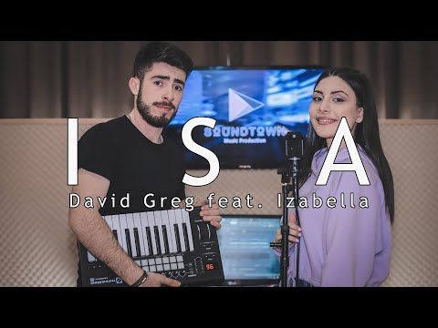 David Greg feat. Izabella - ISA / Remix / Cover (2020)