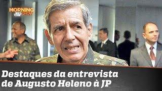 Bancada repercute entrevista do general Augusto Heleno ao Jornal da Manhã
