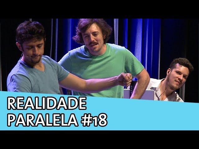 IMPROVÁVEL - REALIDADE PARALELA #18