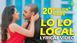 Lo Lo Local Lyrical Song | Motta Shiva Ketta Shiva | Raghava Lawrence | Nikki Galrani