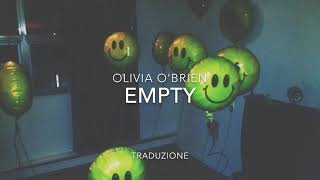 Olivia O'Brien - Empty traduzione in italiano Video