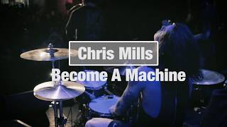 Chris Mills of Harms Way   Become a Machine / Drum Video
