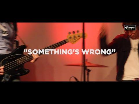 """Sloan - """"Something's Wrong"""""""