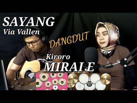 Via Vallen - Sayang (medley Kiroro Mirai E) Cover