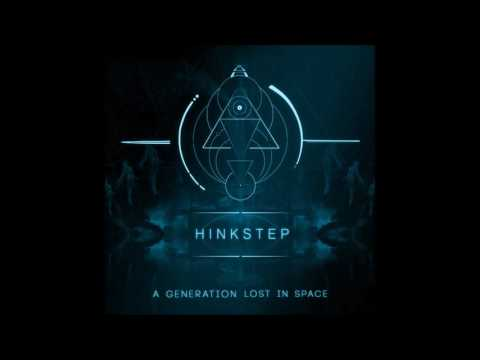 Hinkstep - A Generation Lost In Space [Full Album]