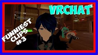 VRChat funniest clips #3 | VRChat