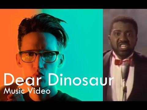 Neil Cicierega - Dear Dinosaur (Music Video) [YouTube Version]
