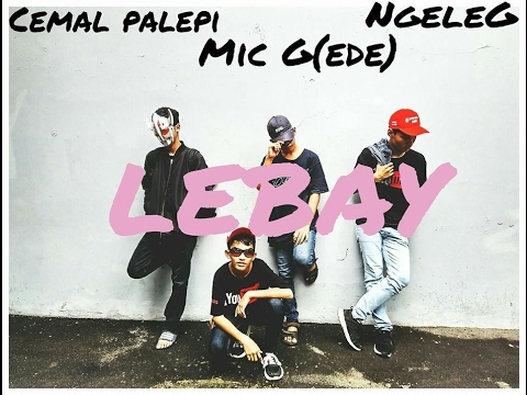 PARODY-KEMAL PALEVI FEAT MACK G AND YOUNGLEX ANJAY(LEBAY)