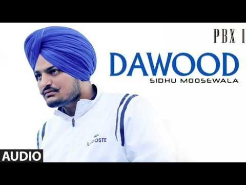 dawood---sidhu-moose-wala-||-new-punjabi-song-2019