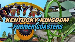 6 FORMER COASTERS at Kentucky Kingdom