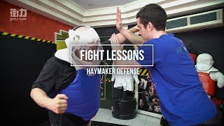 Fight Lessons: Defending a Haymaker Punch