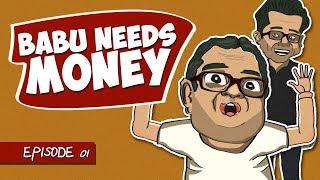 Babu Needs Money | EPISODE 01 | Hindi Comedy Animated Show