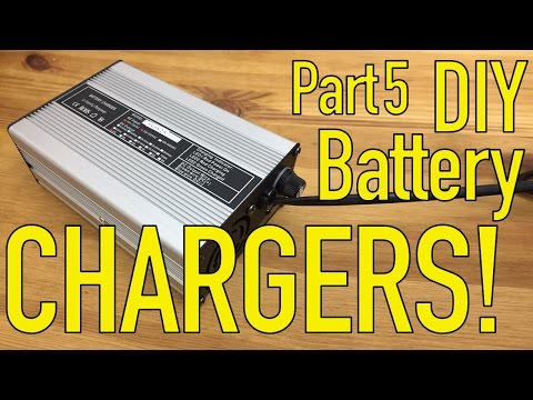 DIY Lithium Battery - Choosing a Charger - Part 5/5