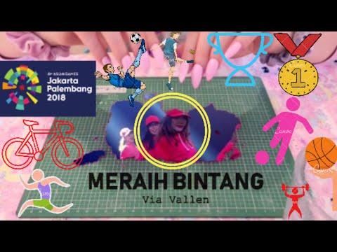 MERAIH BINTANG-VIA VALLEN-OFFICIAL SONG ASIAN GAMES 2018 LIRIK MUSIK GREEN SCREEN