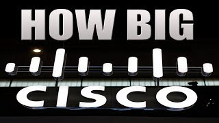 How Big Is Cisco? | They Have World Largest Cyber Security Business