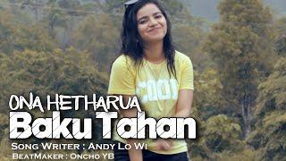 Download lagu BAKU TAHAN - ONA HETHARUA ( OFFICIAL MUSIC VIDEO )