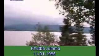Khutba Jumma:11-01-1985:Delivered by Hadhrat Mirza Tahir Ahmad (R.H) Part 2/3