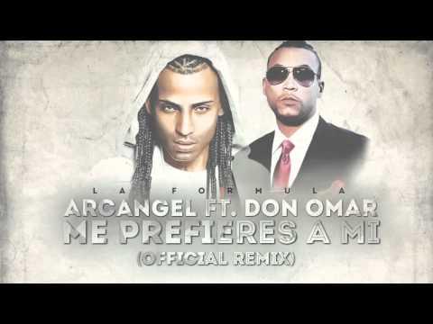 Arcangel - Me Prefieres A Mi ft. Don Omar (Remix) [Official Audio]