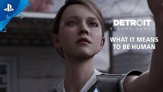 Detroit: Become Human - What It Means To Be Human Interview | PS4