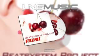 Beatsystem Project Fresh Short Mix