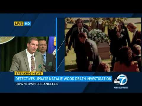Natalie Wood case: 'We're closer to understanding what happened,' detective says I ABC7