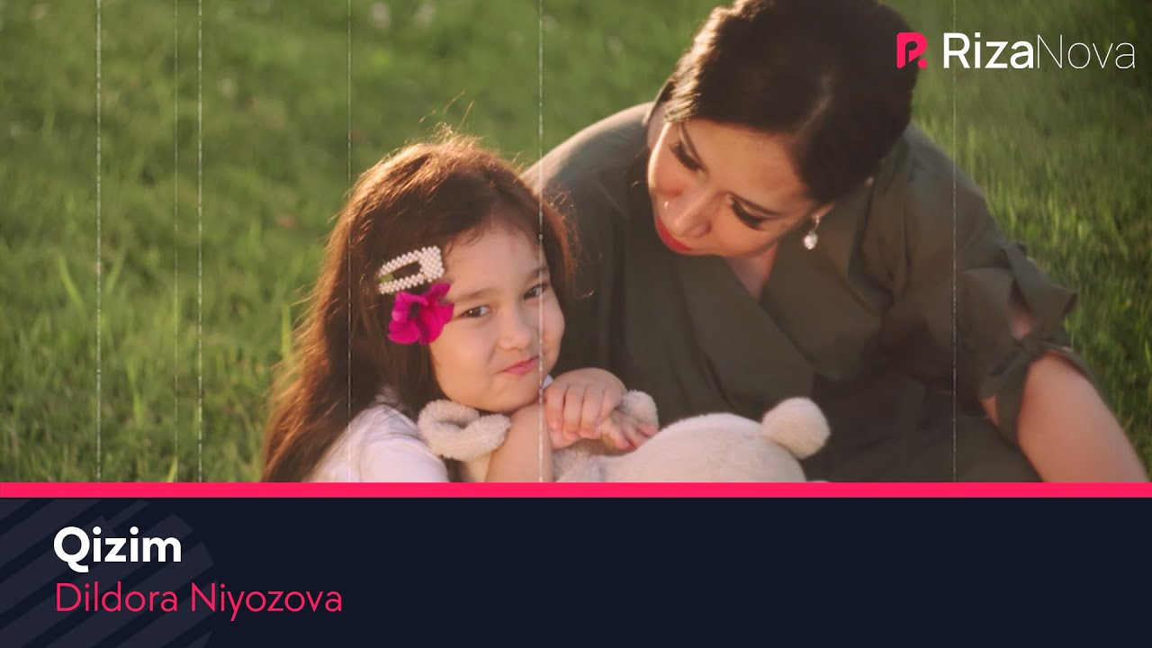 Dildora Niyozova - Qizim